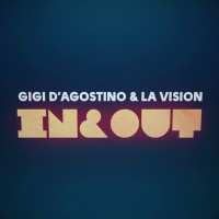 LA VISION FT. GIGI D AGOSTINO - IN AND OUT