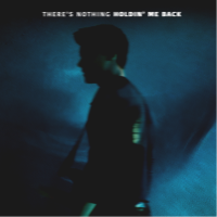 SHAWN MENDES - There's Nothing Holding' Me Back
