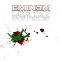 EMINEM - Like Toy Soldier