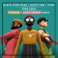 BLACK EYED PEAS FT. NICKY JAM,TYGA - VIDA LOCA
