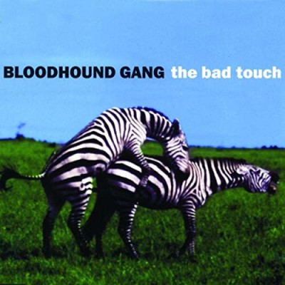 Obrázek The Bloodhound Gang, The Bad Touch
