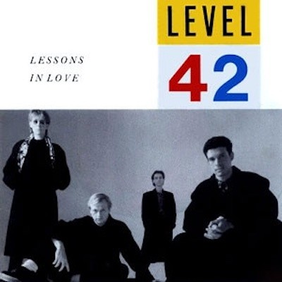 Obrázek LEVEL 42, Lessons In Love