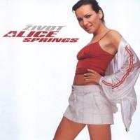ALICE SPRINGS - Vrať se mi zpátky