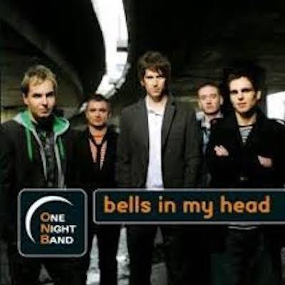 Obrázek ONE NIGHT BAND, Bells In My Head