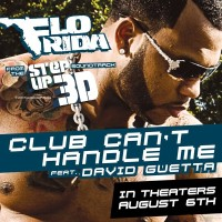 FLO RIDA & DAVID GUETTA - Club Can't Handle Me