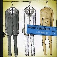 Good Charlotte - I Just Wanna Live