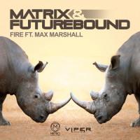 Matrix & Futurebound - FIRE