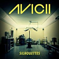 Avicii - SILHOUETTES