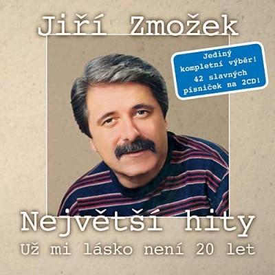 JIŘÍ ZMOŽEK-Už mi, lásko, není dvacet let