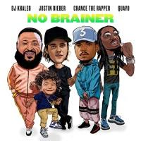 DJ KHALED FT.J BIEBER,CHANCE THE RAPER,QUAVO - NO BRAINER