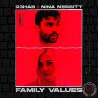 R3HAB FT. NINA NESBITT - FAMILY VALUES