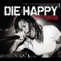 Die Happy - Rebel In You