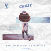 LOST FREQUENCIES FT. ZONDERLING - CRAZY
