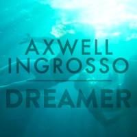 AXWELL & INGROSSO & TREVOR GUTHRIE - Dreamer