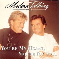 MODERN TALKING - You're My Heart, You're My Soul '98