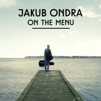 JAKUB ONDRA - On The Menu