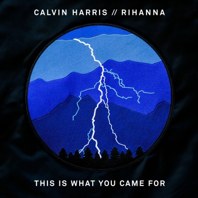 Obrázek CALVIN HARRIS & RIHANNA, This Is What You Came For
