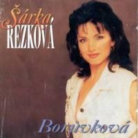 ŠÁRKA REZKOVÁ - Borůvková
