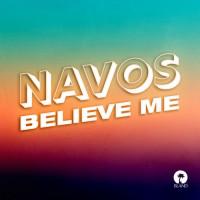 NAVOS-BELIEVE ME