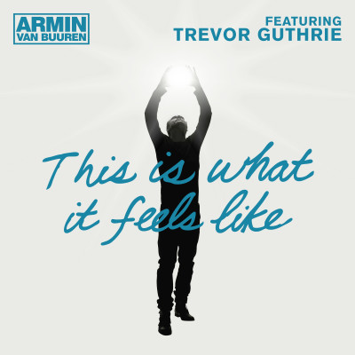 Obrázek ARMIN VAN BUUREN & TREVOR GUTHRIE, This Is What It Feels Like