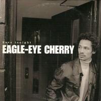 EAGLE-EYE CHERRY - Save Tonight