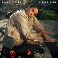 GRACE CARTER - Wicked Game