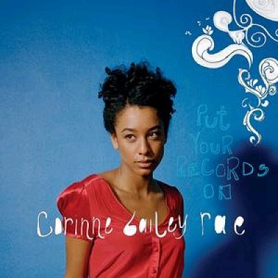 Obrázek CORINNE BAILEY RAE, Put Your Records On