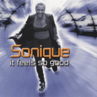 SONIQUE - It Feels So Good