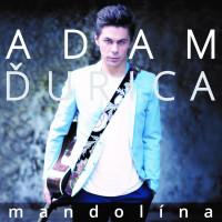 ADAM ĎURICA - Mandolina