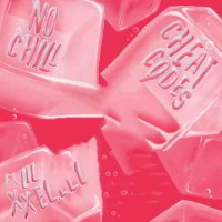 CHEAT CODES FT. LIL XXEL - NO CHiLL