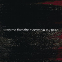 WELSHLY ARMS - Save Me From The Monster In My Head