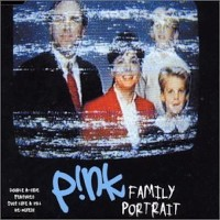 PINK - Family Portrait