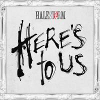 Halestorm - Here's To Us