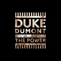 DUKE DUMONT FT. ZAK ABEL - THE POWER