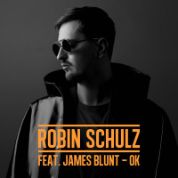 ROBIN SCHULZ & JAMES BLUNT - OK