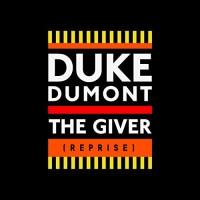 Duke Dumont - THE GIVER