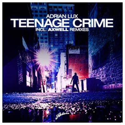 Obrázek Adrian Lux, Teenage Crime