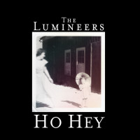 LUMINEERS - Ho Hey