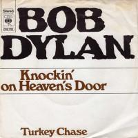 BOB DYLAN - Knockin` On Heaven`s Door
