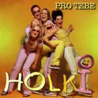 HOLKI - Mám ráda