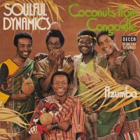 SOULFUL DYNAMICS - Coconuts From Congoville