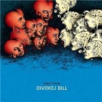 DIVOKEJ BILL - Znamení