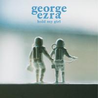 GEORGE EZRA - Hold My Girl