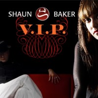 SHAUN BAKER - Vip