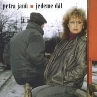PETRA JANŮ & PETR JANDA - Není nám už sedmnáct