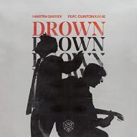 MARTIN GARRIX FT. CLNTON KANE - DROWN