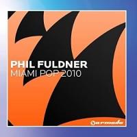 PHIL FULDNER - MIAMI POP