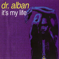 DR.ALBAN - It's My Life