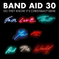 BAND AID 30 - Do They Know It's Christmas (2014)