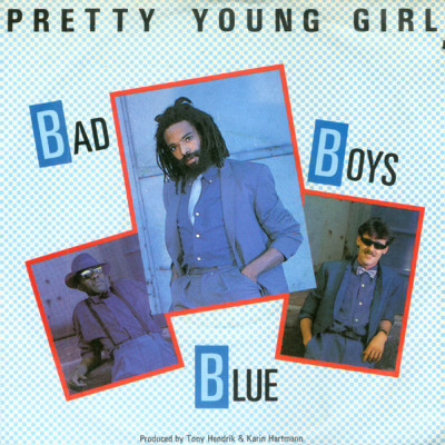 BAD BOYS BLUE-Pretty Young Girl